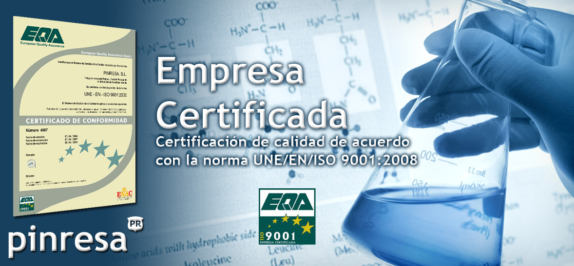 PINRESA Empresa Certificada Certificación de calidad de acuerdo  con la norma UNE/EN/ISO 9001:2008